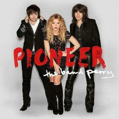 The Band Perry - Pioneer (CD 2013) Brand New & Sealed on Rummage