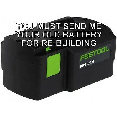Re-build Service For Festool Bps 15.6 Volt Battery
