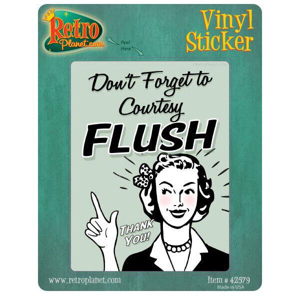 Dont Forget To Courtesy Flush Vinyl Sticker Vintage Style Laptop Bumper