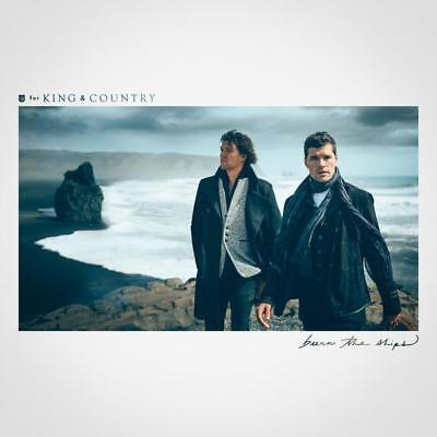 FOR KING & COUNTRY: Burn The Ships with Joy, God Only Knows, Never Give Up ()