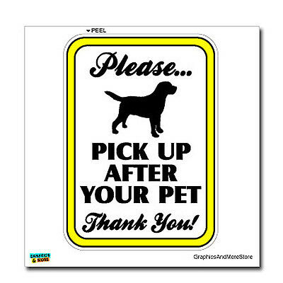 Please Pick Up After Your Pet Clean Dog Poop Sign Window Wall Sticker