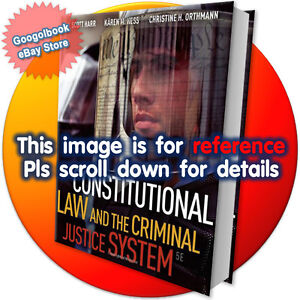 Constitutional Law and the Criminal Justice System (5th International Edition)