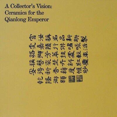 LIVRE NEUF : céramiques pour l'empereur Qianlong (ceramics Qianlong Emperor)