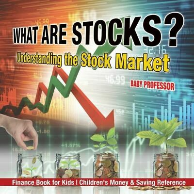 What Are Stocks? Understanding The Stock Market - Finance Book For Kids - C...