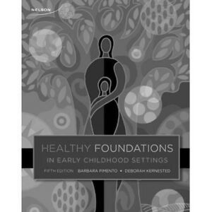 Healthy Foundations in Early Childhood Settings: FIFTH EDITION