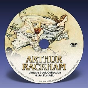 ARTHUR RACKHAM - Over 1200 Illustrations + 39 Classic Fairy Tale Books on DVD!