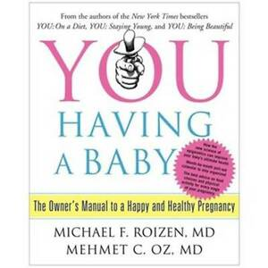 Dr. Oz: You Having A Baby