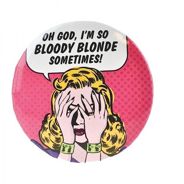 Handbag button mirror OH GOD, I'M SO BLOODY BLOND SOMETIMES! Retro Humour New