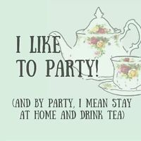 You're invited to a tea party!