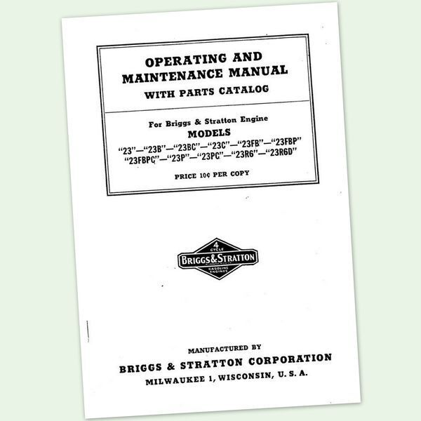 BRIGGS AND STRATTON MODEL 23 23B 23C OPERATORS OWNERS PARTS MAINTENANCE MANUAL &