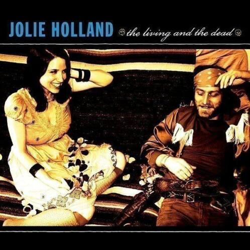 cd - jolie holland - THE LIVING AND THE DEAD (nieuw)