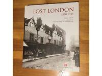 Book - Lost London 1870 - 1945. ISBN: 978-09557949-8-8