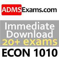 ECON 1010 Exams and Solutions - Immediate Download!
