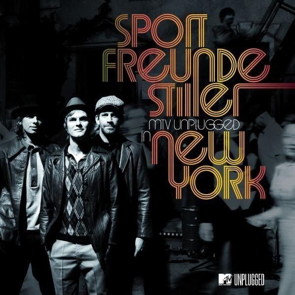 SPORTFREUNDE STILLER MTV UNPLUGGED IN NEW YORK 2CD  NEU
