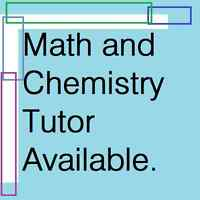 Math and Chemistry Tutor (Available Immediately)