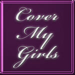 Cover My Girls