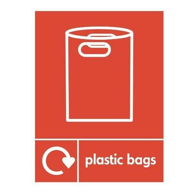 Plastic Bags Recycling Sign 150mm x 200mm Rigid Plastic (REL-21W)
