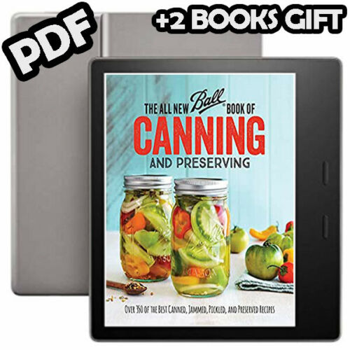 The All New Ball Book of Canning and Preserving Over 350 of the Best Canned
