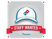 Domino's Pizza - Immediate Start
