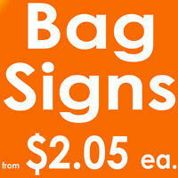 Lawn Signs Bag Signs from $2.05 each GTA Toronto Mississauga