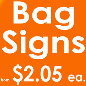 Lawn Bag Signs from $2.05 ea. GTA Toronto Mississauga Canada