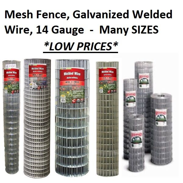Galvanized Welded Wire Mesh Cage Fence, 14 Gauge - MANY SIZES & MESH OPTIONS