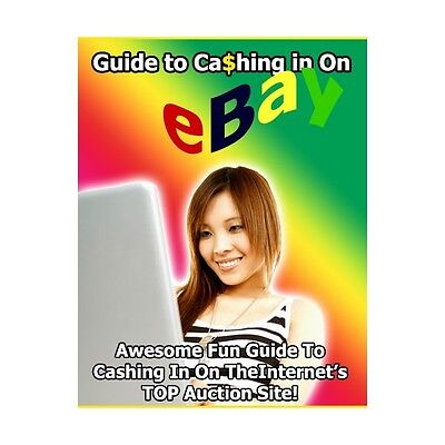 Make Money from Home Guide to Cashing in on eBay (eBook-PDF file)