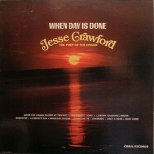 Jesse Crawford-When Day Is Done LP-Good condition LP-Organ music