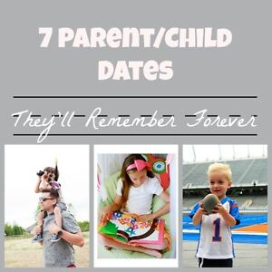 7 Parent/Child Dates They'll Remember Forever