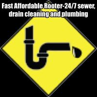 Fast Affordable Rooter-24/7 sewer, drain cleaning & Plumbing