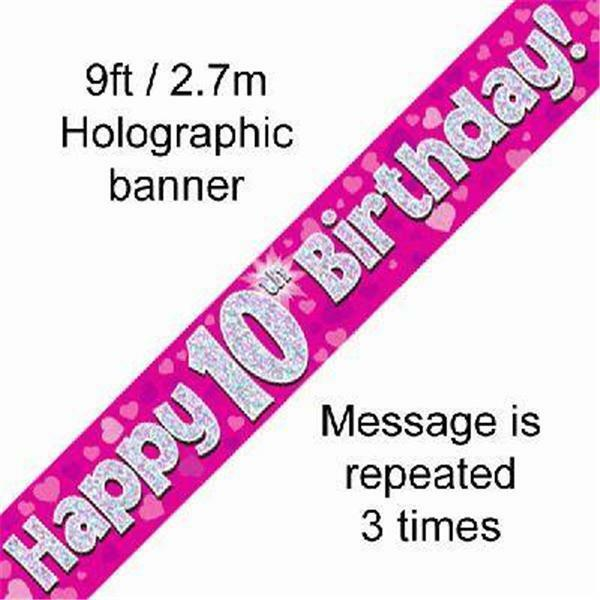10TH BIRTHDAY PINK HOLOGRAPHIC HAPPY BIRTHDAY PARTY BANNER 2.7M (9FT) LONG