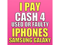 IPHONES & SAMSUNG WANTED USED OR BROKEN QUICK CASH