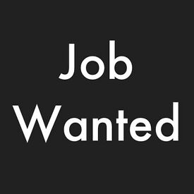 Part time work / full time work required im posting on behalf of a friend