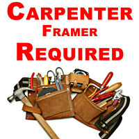 CARPENTER / FRAMER REQUIRED