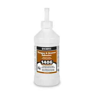 Roberts 1406 tongue and groove adhesive – 7/8 bottle left