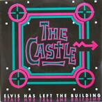Single vinyl / 7 inch - The Castle - Elvis Has Left The Bu..