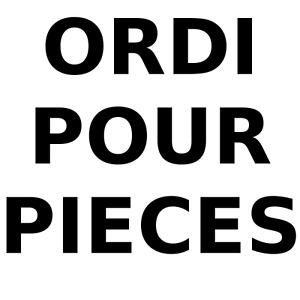 Ordi pour pieces (Portable ou Tourre)