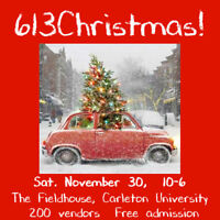 613Christmas has 200 vendors & free admission! One day only.