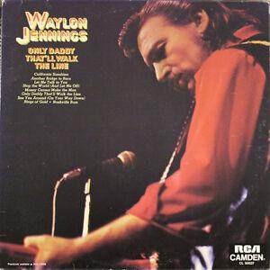 Waylon Jennings - Only Daddy That'll Walk The Line LP