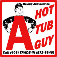 A Hot Tub Guy   -Moving And Service