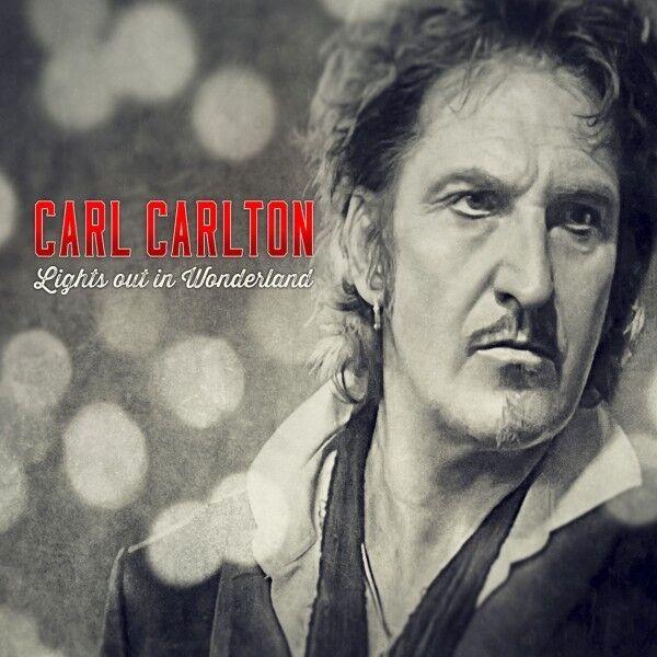 CARL CARLTON - LIGHTS OUT IN WONDERLAND (DELUXE EDT.)  CD + DVD NEU