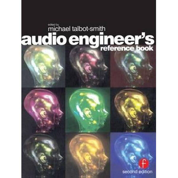 Audio Engineers Reference Book 2nd Edition 2002 - Michael Talbot-Smith