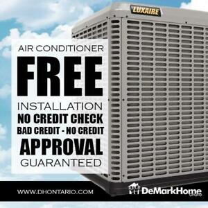 Air Conditioner - Furnace Rent to Own .$0 down. NO Credit Check
