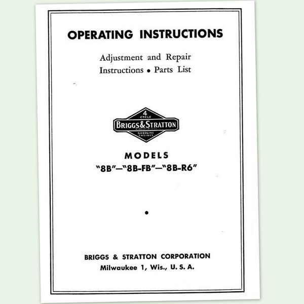 BRIGGS AND STRATTON 8B ENGINE OPERATORS REPAIR PARTS MANUAL SERVICE OWNERS BS &