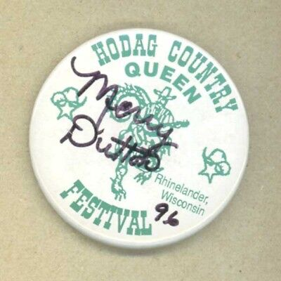 1996 Hodag Country Festival Queen Button Rhinelander WI Signed Merry Dutton