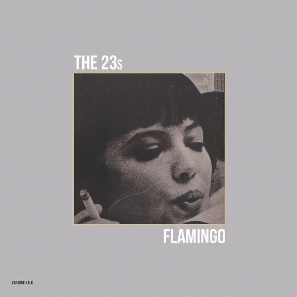 THE 23S - FLAMINGO  VINYL LP + DOWNLOAD NEU