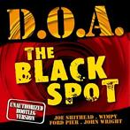 cd - d.o.a.  - THE BLACK SPOT (nieuw)