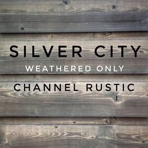 Silver City Weathered Only Channel Rustic wall siding available
