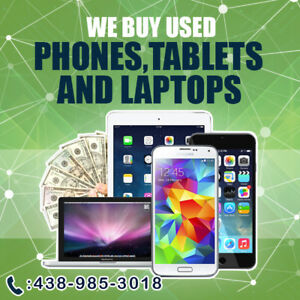 I'LL BUY YOUR USED IPHONE, SAMSUNG, GOOGLE PIXEL, TABLET, LAPTOP