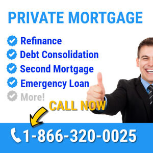 Fast Private Mortgage or Second Mortgage | Call 1-866-320-0025
